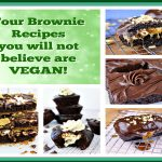 Four Brownies Recipes you won't believe arte VEGAN!