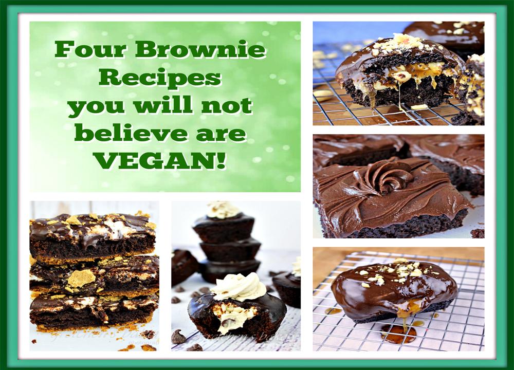 Four Brownies Recipes you won't believe arte VEGAN!
