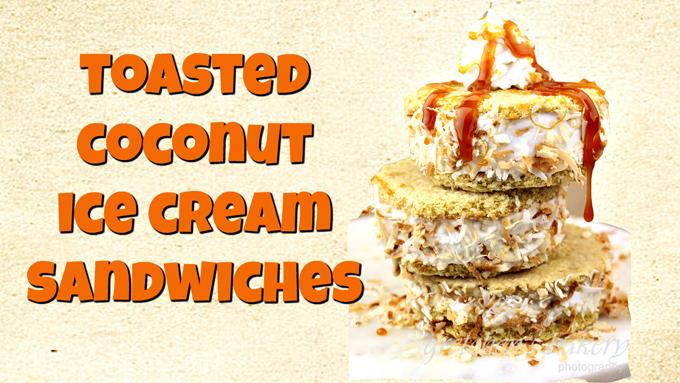 cOCONUT cARAMECoconnut Caramel Ice Cream Sandwiches