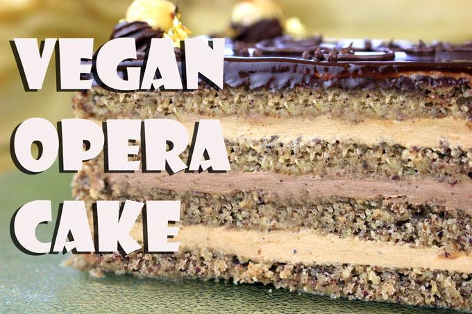 Opera Cake Recipe ~ Vegan