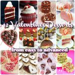 12 Valentine's Day Desserts from easy to advanced